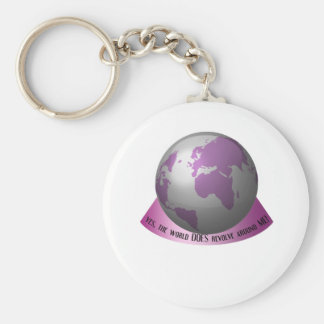 Yes the world DOES revolve around me Key Chains