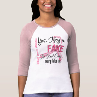 Yes They Are Fake - Breast Cancer T Shirt