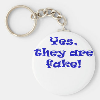 Yes They Are Fake Key Chain