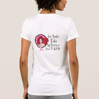 Yes They Are Fake Redhead Breast Cancer Survivor Tee Shirt