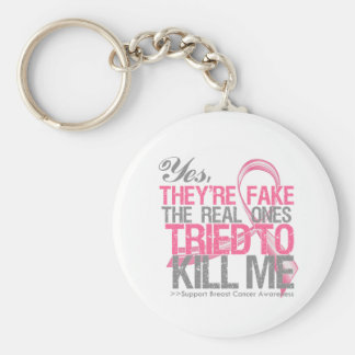Yes They Are Fake v2 - Breast Cancer Key Chains