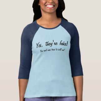 Yes They're Fake Women's Raglan T-Shirt