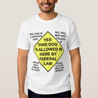 YES THIS DOG IS ALLOWED IN HERE T-SHIRT
