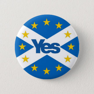 Yes to Independent European Scotland 6 Cm Round Badge