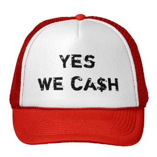Yes we ca$h cap