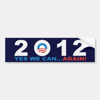 YES WE CAN...AGAIN!  Barack Obama 2012 Bumper Sticker