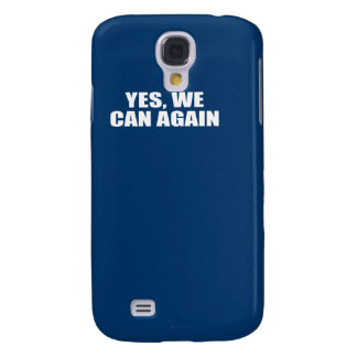 YES WE CAN AGAIN GALAXY S4 COVER