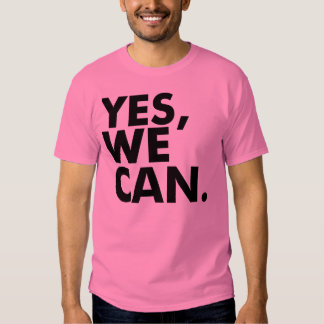 Yes, We Can. - Customized T Shirt