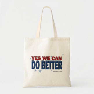 Yes We Can Do Better (1a) - Bag - Just Say It