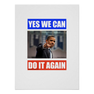 Yes We Can Do it Again Obama Poster