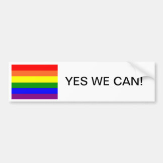 Yes we can: gay marriage bumper sticker