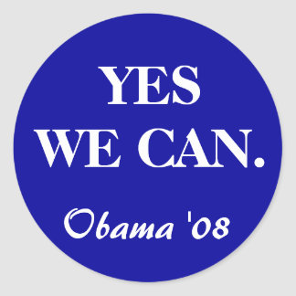 YES WE CAN., Obama '08 Classic Round Sticker