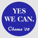 YES WE CAN., Obama '08 Round Sticker