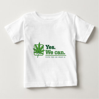 Yes. We can. PROP 19 Baby T-Shirt