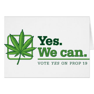 Yes. We can. PROP 19 Greeting Card