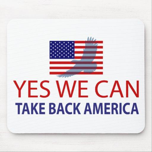 Yes We Can Take Back America Mousepad