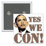 Yes we CON! Buttons