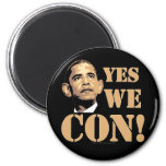 Yes we CON! Magnets