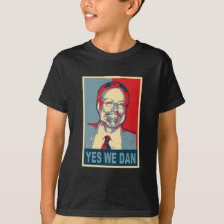 Yes We Dan T-Shirt