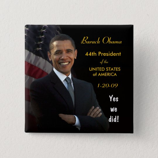 Yes We Did - Inauguration Button