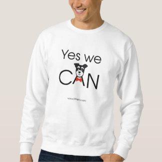 YES we dog Pull Over Sweatshirt