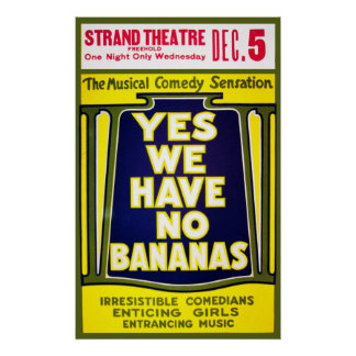 Yes We Have No Bananas Theater Poster