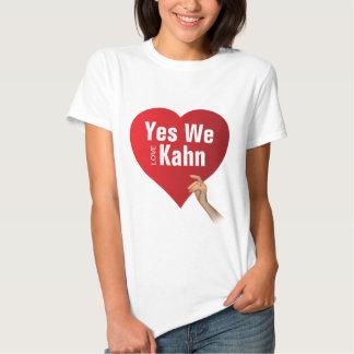 Yes We love Kahn Shirts