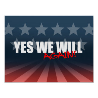 YES WE WILL AGAIN POSTER