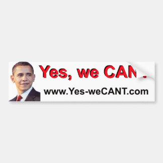 Yes-weCANT-White Bumper Sticker