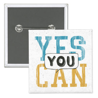 Yes You Can 15 Cm Square Badge
