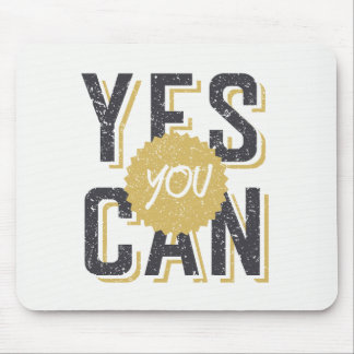 Yes You Can 3 Mouse Mat