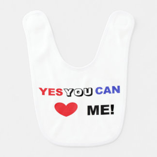 Yes You Can Love Me - BO Bib