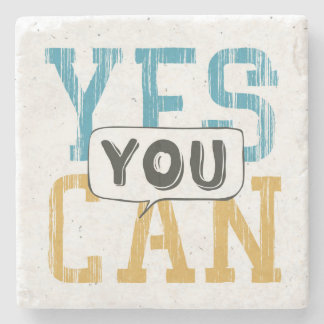 Yes You Can Stone Beverage Coaster