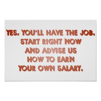 Yes, you'll have the job #3 poster