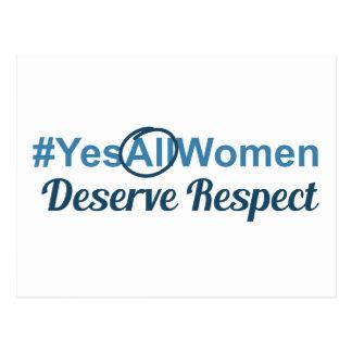 #YesAllWomen Deserve Respect Postcard