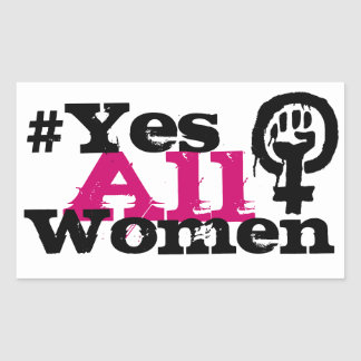 #YesAllWomen Feminism Rectangle Stickers