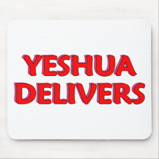 Yeshua Delivers Mouse Pad