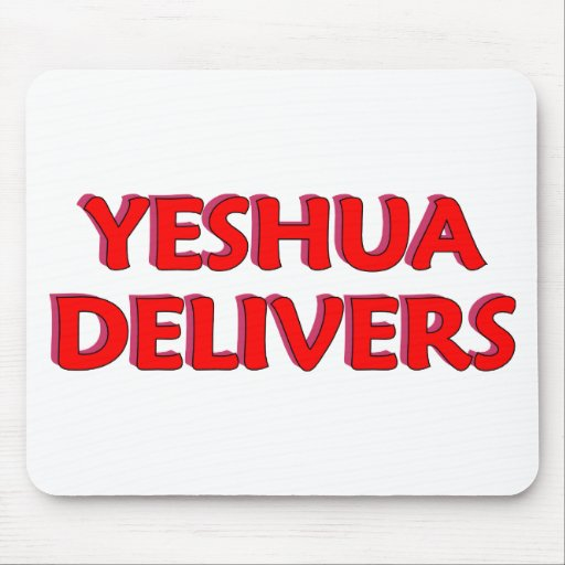 Yeshua Delivers Mousepads