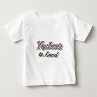Yeshua is Lord Baby T-Shirt