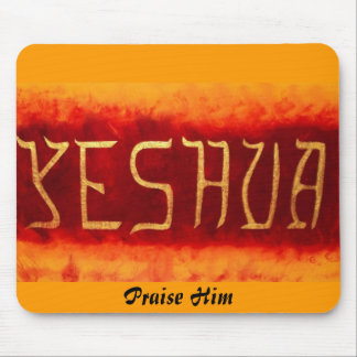 Yeshua,                                        ... mouse pad