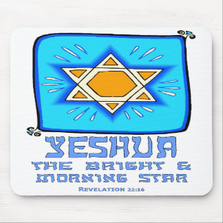 Yeshua The Bright and Morning Star Mousepad