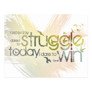 Yesterday I dared to struggle, today I dare to Win Postcard