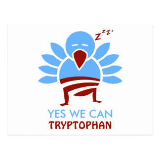 Yew We Can Tryptophan Post Card
