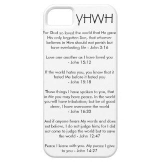 YHWH - John 3:16 John 15:12 John 15:18 John 16:33 iPhone 5 Cover