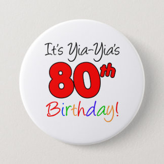 Yia-Yia's 80th Milestone Birthday Party Button