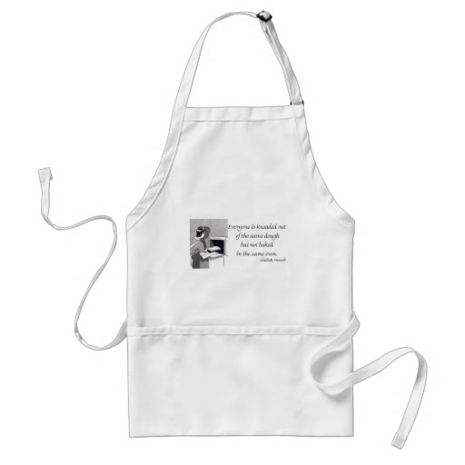 Yiddish Proverb about Baked Bread Adult Apron