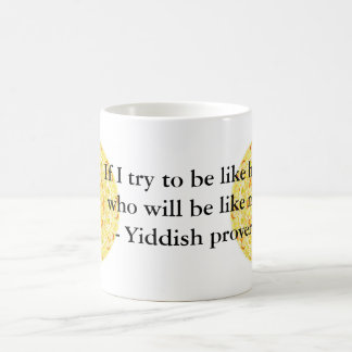 Yiddish proverb coffee mug