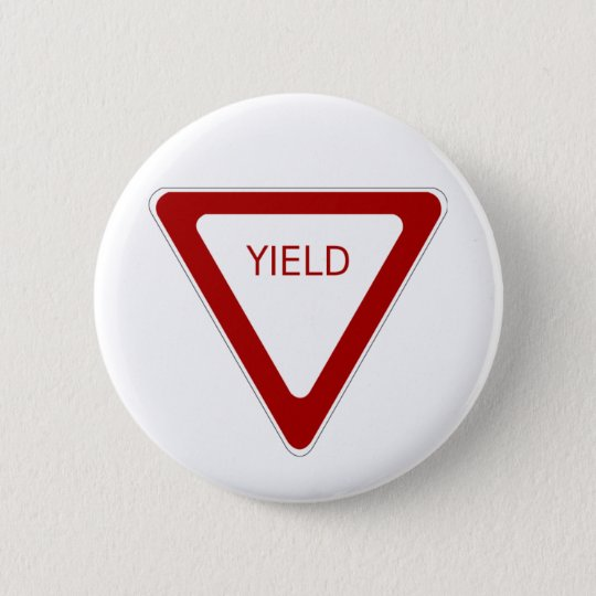 Yield Road Sign 6 Cm Round Badge