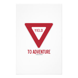 Yield To Adventure (Yield Sign) Custom Stationery