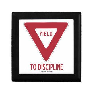 Yield To Discipline (Yield Sign Humor) Small Square Gift Box